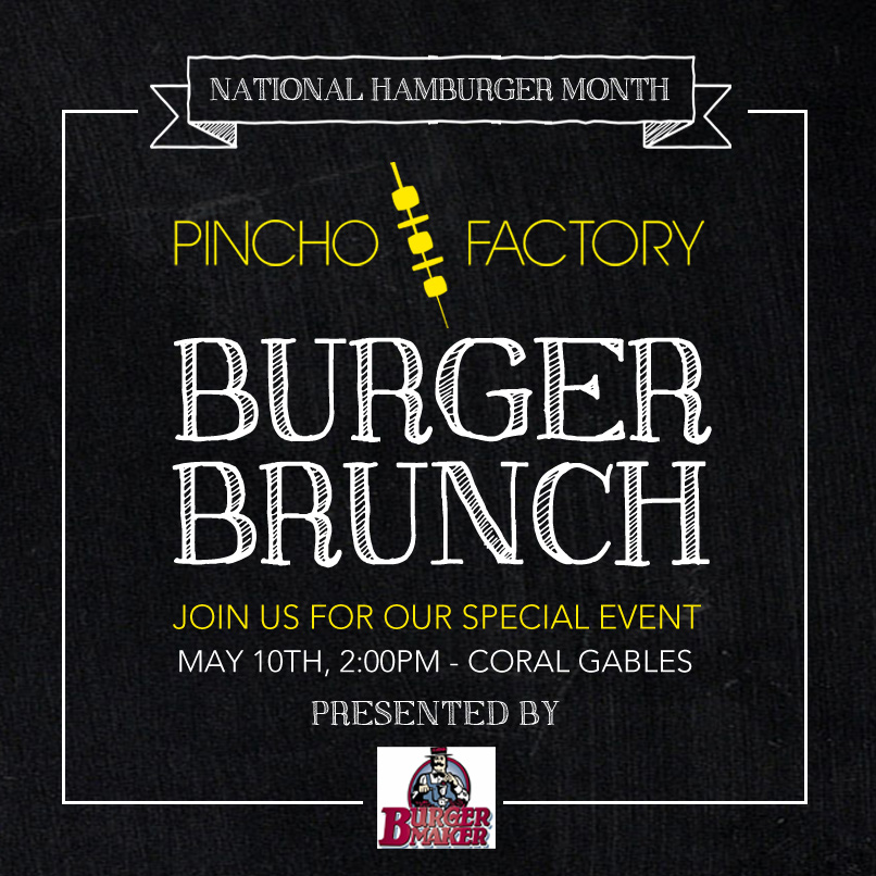 Miami_Burger_Week_End_Burger_Conquest_FL_Pincho_Factory_Burger_Brunch_Burger_Maker_facebook