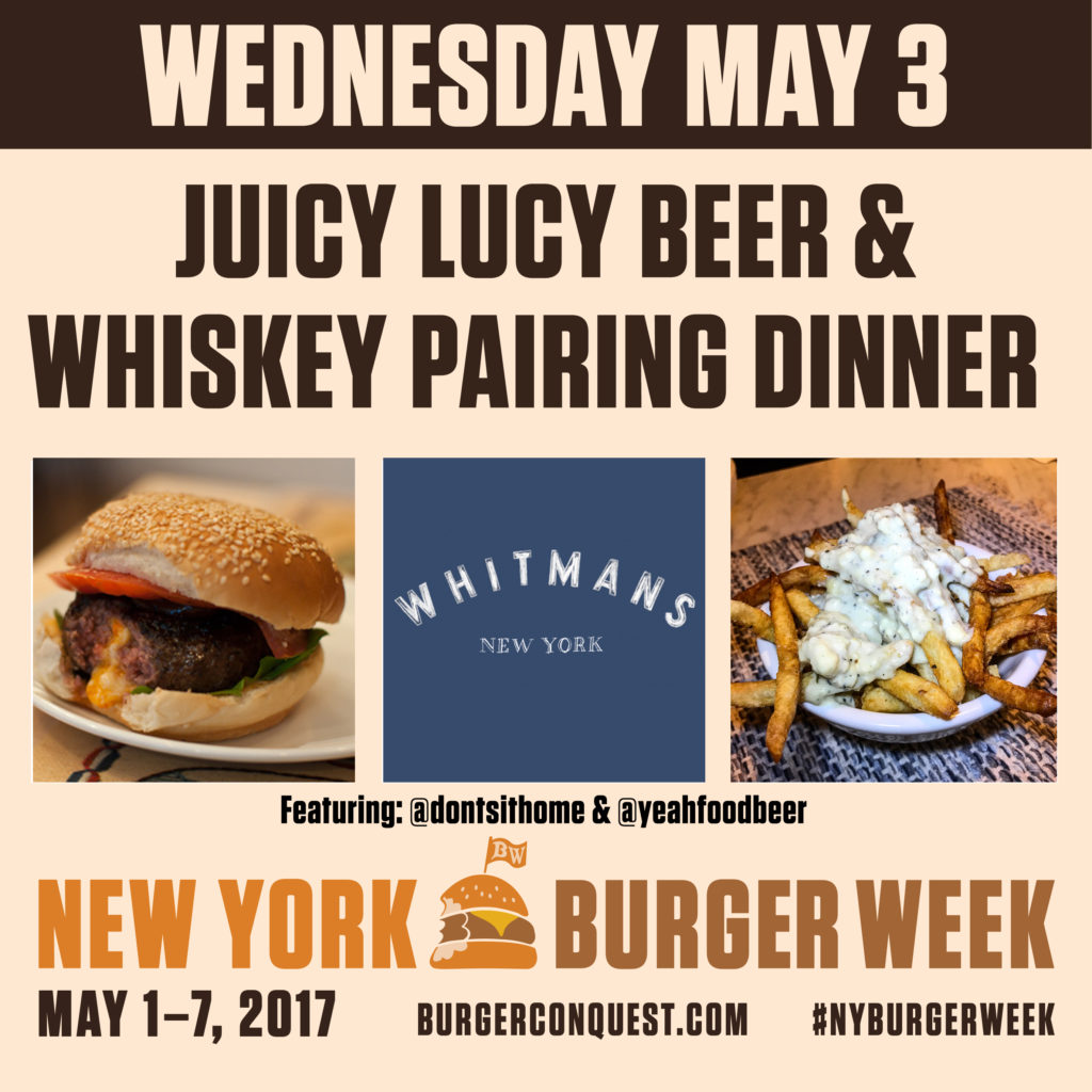 Get tickets now to a Juicy Lucy beer & whiskey pairing dinner at Whitman's during NY Burger Week 2017!